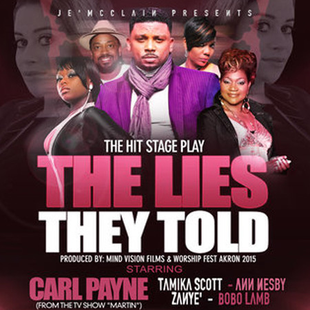 Je'Mclain Presents: The Lies They Told