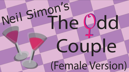 The Akron School for the Arts presents The Odd Couple (Female Version) by Neil Simon