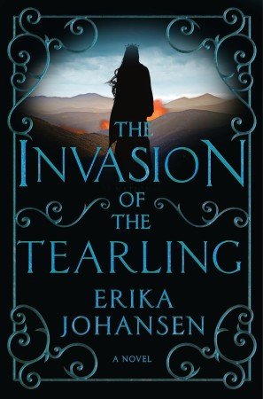 Speculative Fiction Discussion-INVASION OF THE TEARLING by Erika Johansen