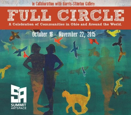 """""""Full Circle: Connecting Communities"""" Opening Reception & Workshops"""