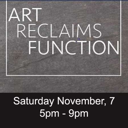 Art Reclaims Function Opening Night