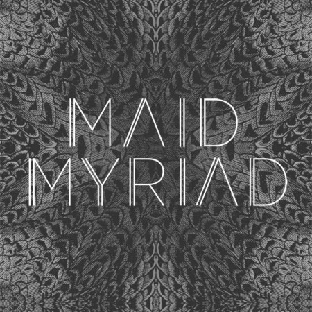 Maid Myriad