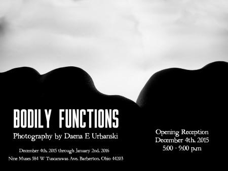 """""""Bodily Functions"""" photography by Daena Urbanski"""