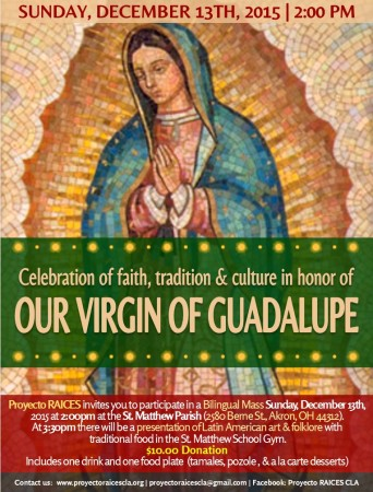 Celebration of faith, tradition & culture in honor of Our Virgin of Guadalupe