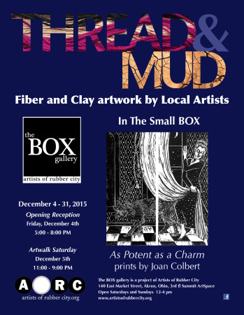 """""""Thread & Mud"""" & """"As Potent as a Charm"""" Opening Reception The BOX Gallery"""