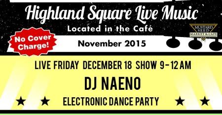 DJ Naeno Electronic Dance Party!