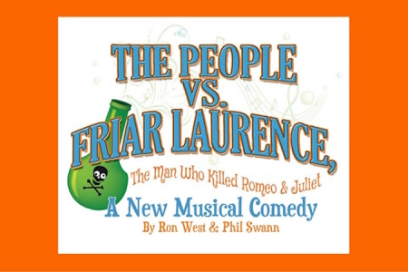 "The Hudson Players announce auditions for ""The People vs. Friar Laurence, The Man Who Killed Romeo and Juliet"""