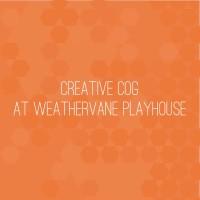 Creative Cog at Weathervane Playhouse