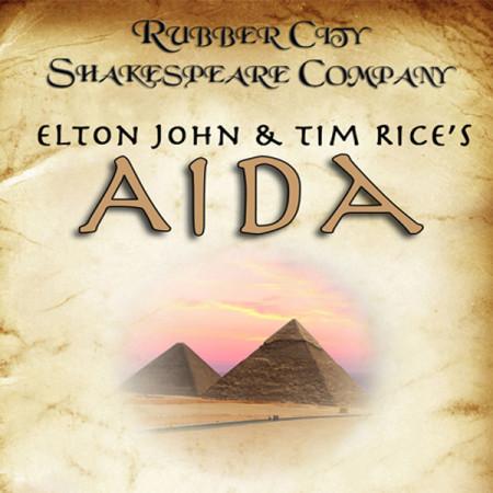 Rubber City Shakespeare Company presents Elton John & Tim Rice's AIDA