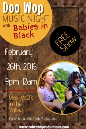 Babies in Black at Max McQ's in the Valley