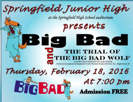 "Springfield Junior High production of ""Big Bad"""