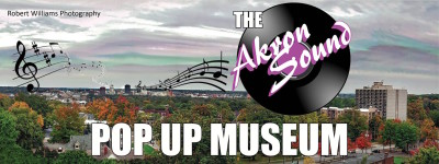 """The """"Akron Sound"""" Pop-up Museum Fundraiser"""