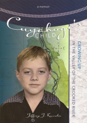Author Talk - CUYAHOGA'S CHILD: GROWING UP IN THE VALLEY OF THE CROOKED RIVER