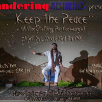 Keep The Peace (A Storytelling Performance)