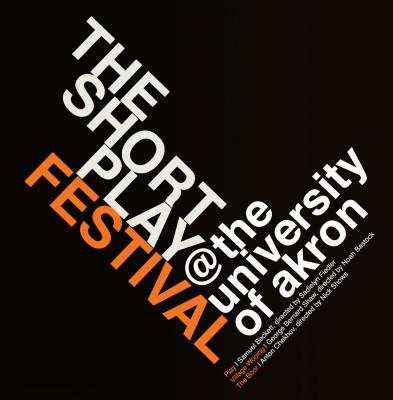 University of Akron- Short Play Festival