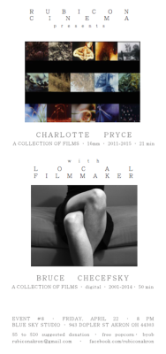 CHARLOTTE PRYCE, a collection of short films & BRUCE CHECEFSKY, a collection of short films