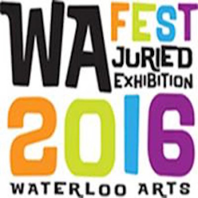 CALL FOR ARTISTS: 2016 Waterloo Arts Fest Juried Exhibition