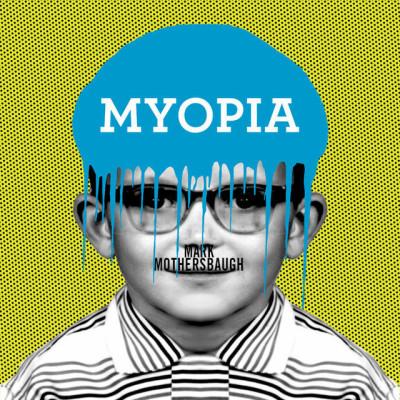 Mark Mothersbaugh: Myopia Opening Party