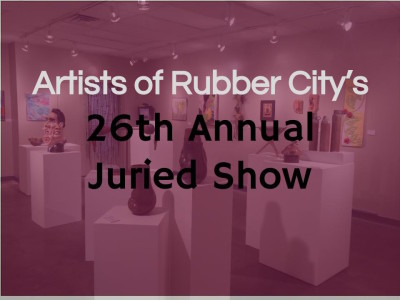 CALL FOR ARTISTS: Artists of Rubber City Juried Show
