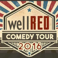 WellRED comedy tour: Akron (during the RNC lunacy!)