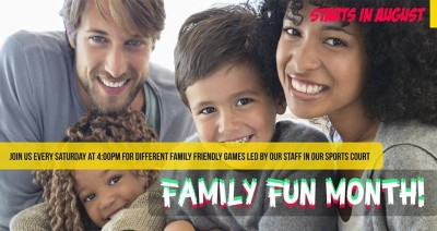 FAMILY FUN MONTH!