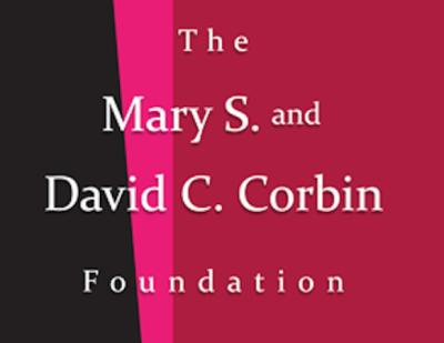 GRANTS: Mary S. and David C. Corbin Foundation