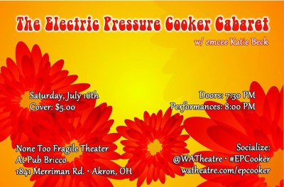The Electric Pressure Cooker Cabaret 23: Just a Bloom from Akron