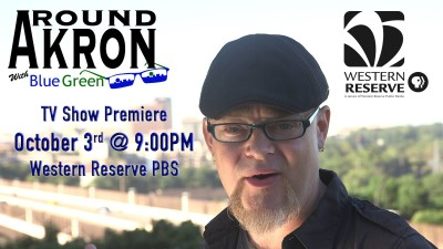 Around Akron with Blue Green - TV SHOW for PBS Western Reserve - Indiegogo Campaign