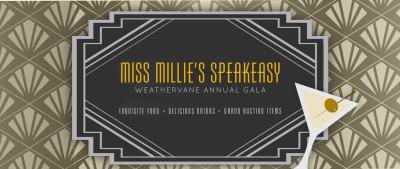Miss Millie's Speakeasy - Weathervane Annual Gala