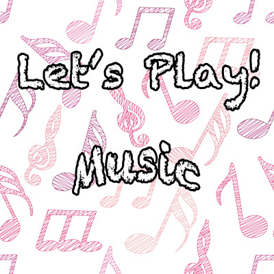 Let's Play! Music