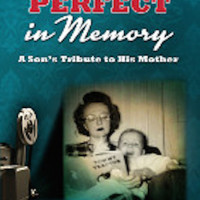 Rick Niece with 'Perfect in Memory: A Son's Tribute to His Mother'