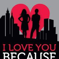 iloveyoubecause