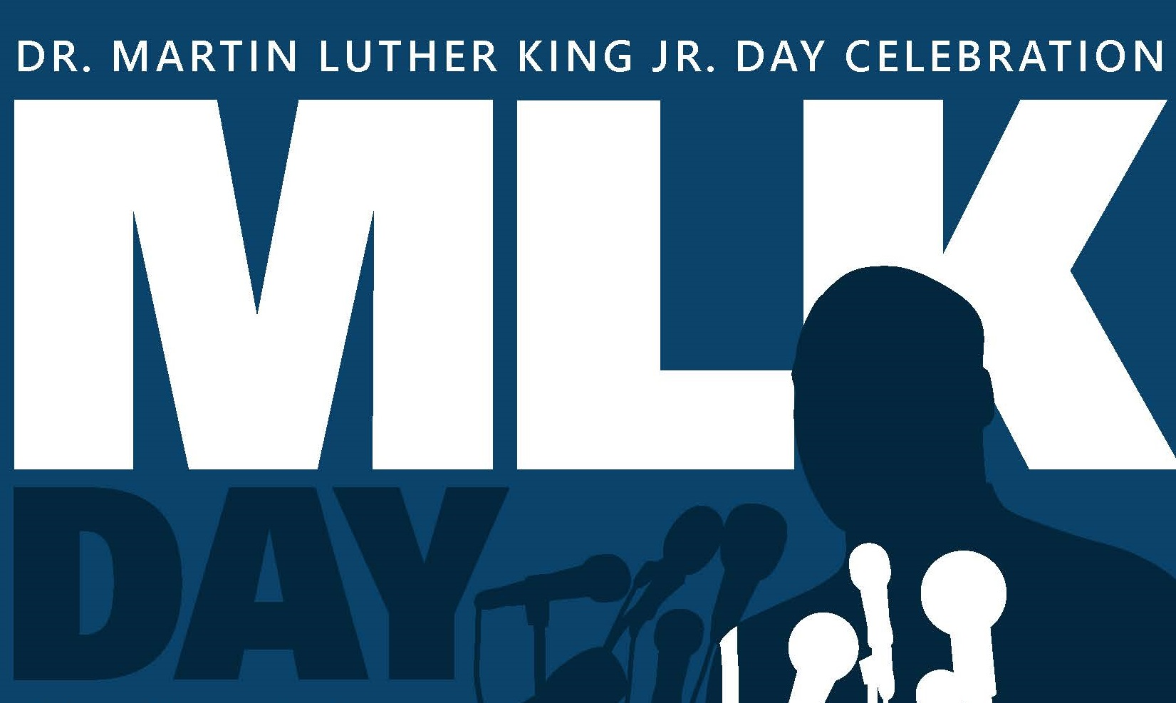 Dr  Martin Luther King Jr  Day Celebration presented by