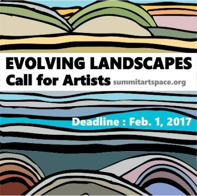 CALL FOR ARTISTS: Summit Artspace upcoming show Evolving Landscapes