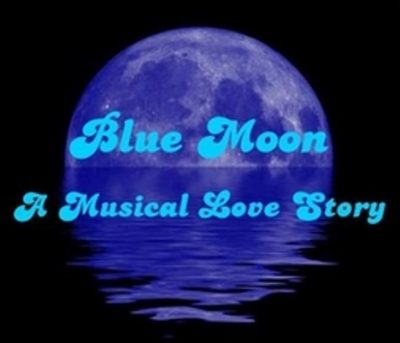 """Blue Moon"" A Musical Love Story"