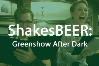 primary-ShakesBEER--Greenshow-After-Dark-1485805964