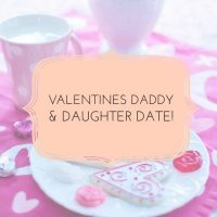 Daddy Daughter Valentines Date!