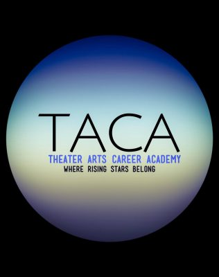 Theater Arts Career Academy (TACA)