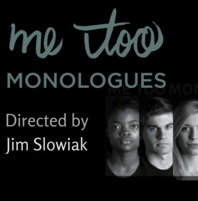 CALL FOR SUBMISSIONS: Me Too Monologues