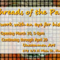 Threads of the Past: An Art Exhibit