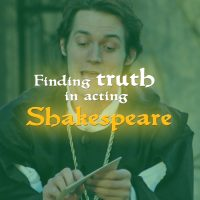 Weekend Workshop: Finding truth in acting Shakespeare
