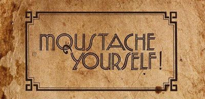 Moustache Yourself