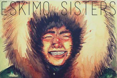 Eskimo Sisters