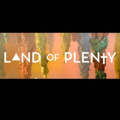 Land of Plenty • Akron