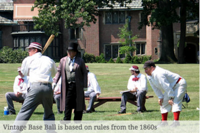 "Vintage Days: Living History and Vintage ""Base Ball"""