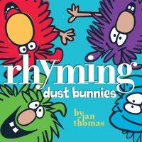 Young Readers Book Club (RHYMING DUST BUNNIES by Jan Thomas)