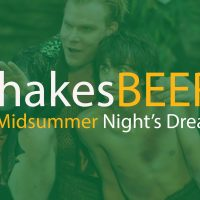 ShakesBEER: Midsummer Night's Dream