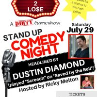 WIN 2 LO$E: A Stand Up Comedy Gameshow Featuring Dustin Diamond