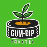 Gum-Dip Theatre