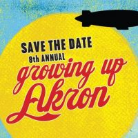 8th Annual Growing Up Akron
